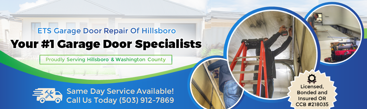 ETS Garage Door Of Hillsboro -Hilsboro Garage Door Repair & Installation